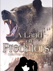 A Land of Predators (#1~ A Land of Predators Series)