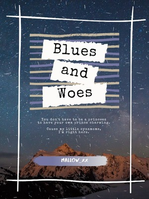 Blues and Woes