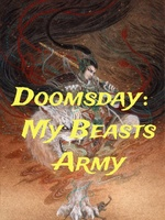 Doomsday:My Beasts Army