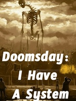 Doomsday:I Have A System