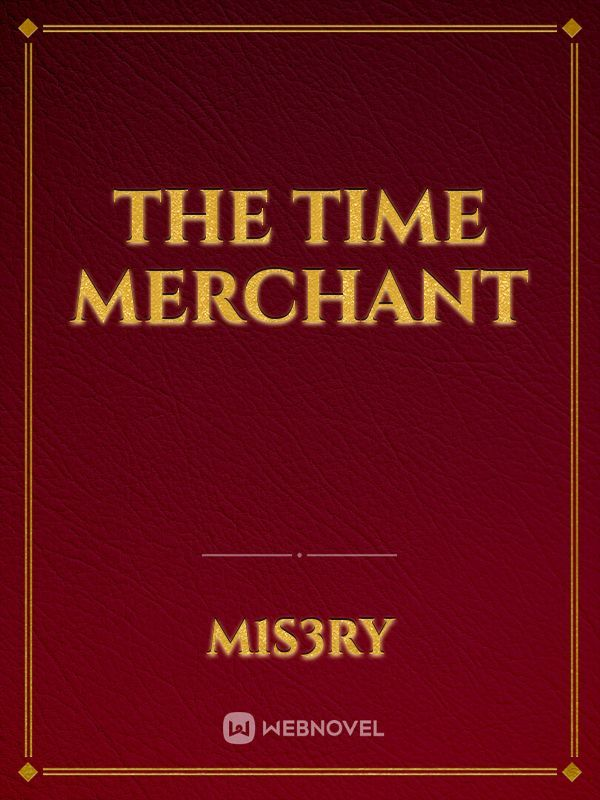 The Time Merchant