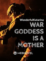 War Goddess is a Mother