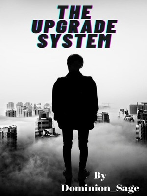 The Upgrade system