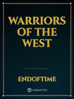 Warriors of the West