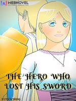 The Hero Who Lost His Sword