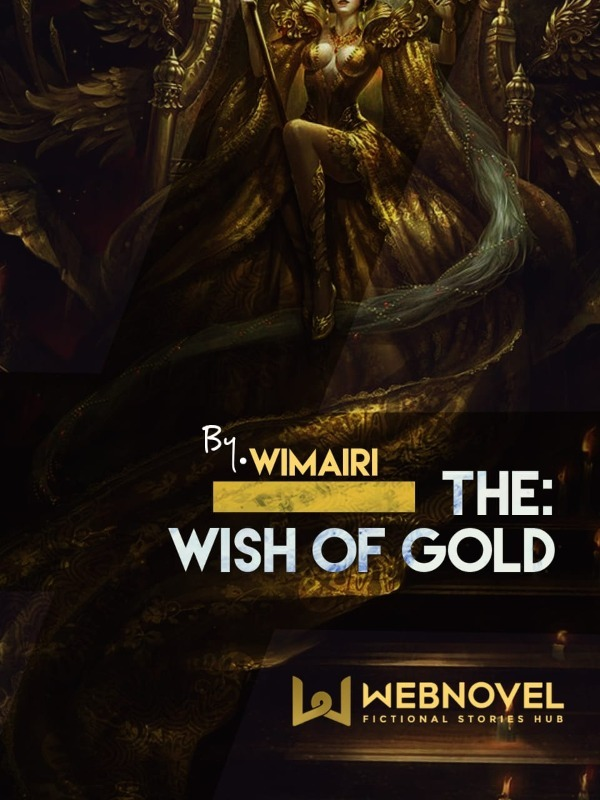 The Wish of Gold