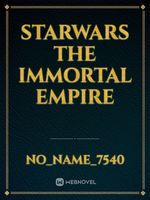 starwars the immortal empire