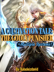 A Cultivation Tale: The Godly Punisher