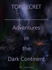TOP SECRET - Adventures in the Dark Continent
