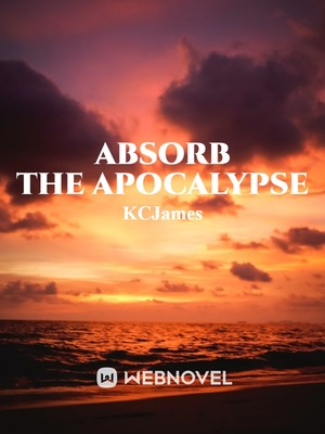 Absorb the Apocalypse