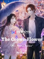 The Crown Flower: My First Love