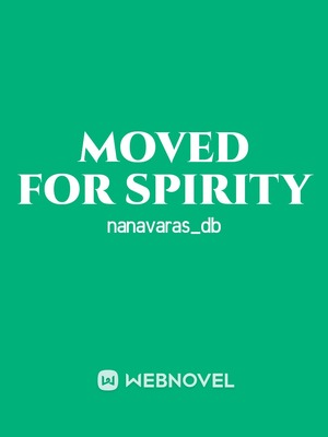 moved for spirity