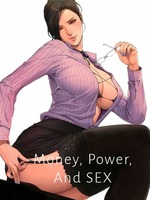 Money, Power, and SEX