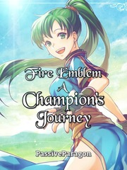 Fire Emblem: A Champion's Journey