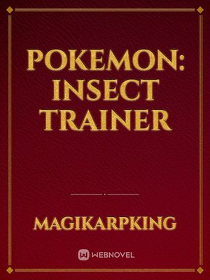 Pokemon: insect trainer