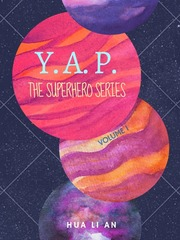 The Tales of YAP: The Superhero Series