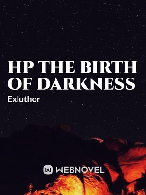 HP The Birth Of Darkness