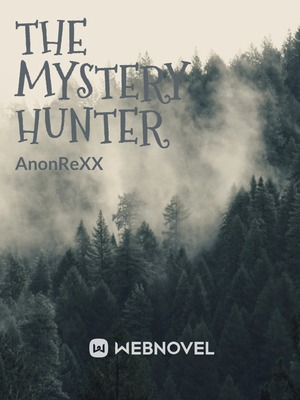 The Mystery Hunter