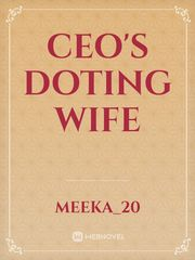 CEO'S Doting Wife