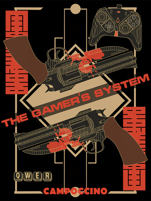 The Gamer's System