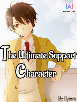 The Ultimate Support Character