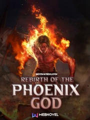 Rebirth of the Phoenix God