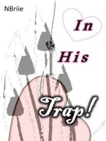 In His Trap