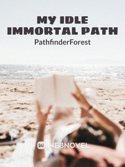 My Idle Immortal Path