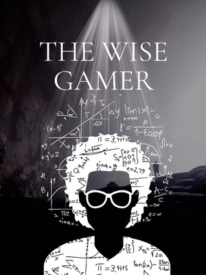 The Wise Gamer