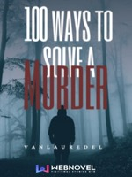 100 Ways to Solve a Murder