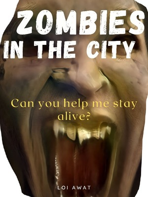 ZOMBIES IN THE CITY - CAN YOU KEEP ME ALIVE?