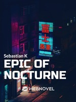 Epic of Nocturne