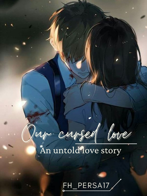 Our cursed love