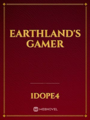 Earthland's Gamer