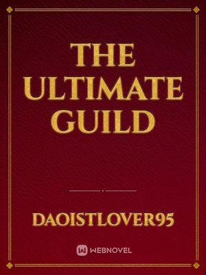 The Ultimate Guild