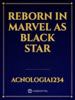 Reborn in Marvel as Black Star