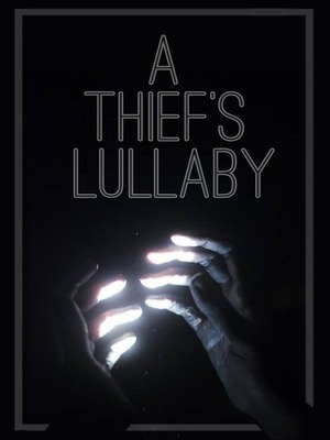 A Thief's Lullaby