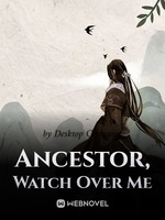 Ancestor, Watch Over Me