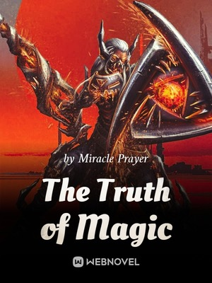 The Truth of Magic