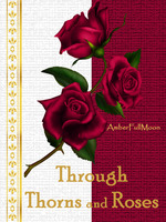 Through Thorns and Roses