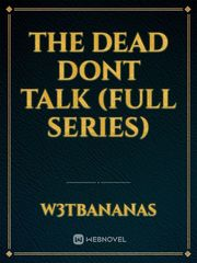 The Dead Dont Talk (Book 1)