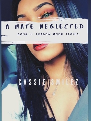 A Mate Neglected: Book 1-Shadow Moon Series