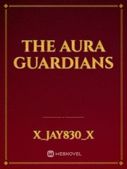 The Aura Guardians