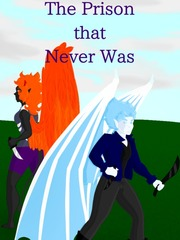 The Prison that Never Was (Book 2)