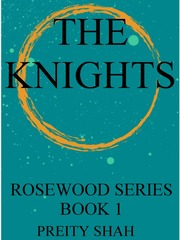 THE KNIGHTS (ROSEWOOD SERIES BOOK 1)