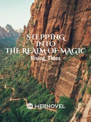 Stepping Into The Realm Of Magic