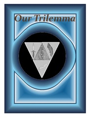 Our Trilemma