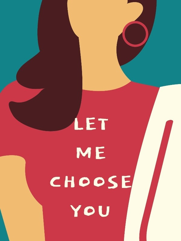 Let Me Choose You