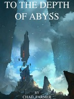 To the Depth of Abyss