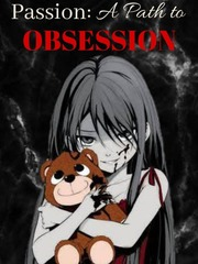 Passion: A Path to Obesession (Girl × Girl)